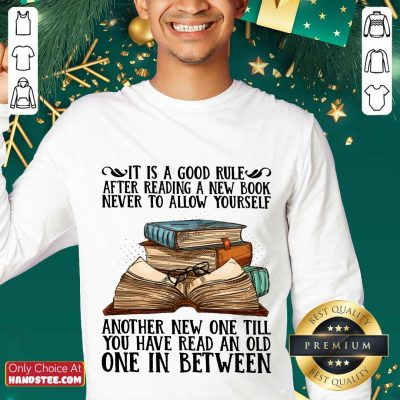 Awesome It Is A Good Rule After Reading A New Book Never To Allow Yourself Sweater