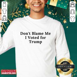 Confident Don't Blame Me I Voted For Trump Sweater