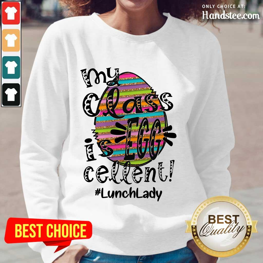 Confident Lunch Lady My Class Is Egg Cellent Long-Sleeved