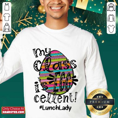 Confident Lunch Lady My Class Is Egg Cellent Sweater