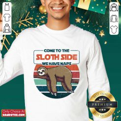 Cute Come To The Sloth Side We Have Naps Vintage Sweater