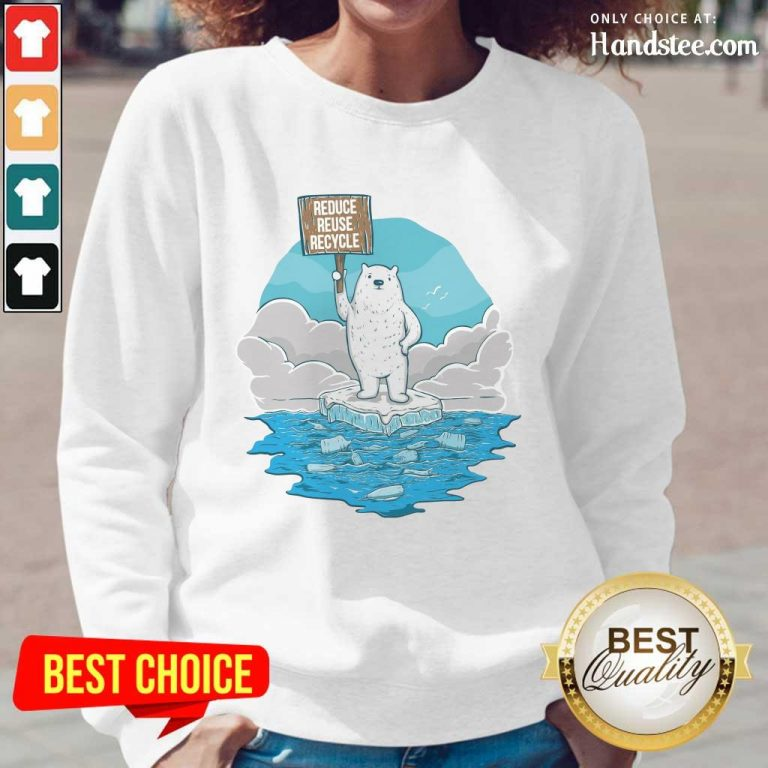 Delighted Reduce Reuse Recycle Earth Day Long-Sleeved
