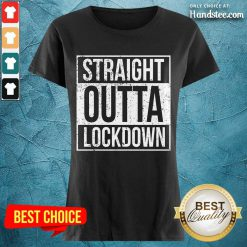 Delighted Straight Outta Lockdown Ladies Tee