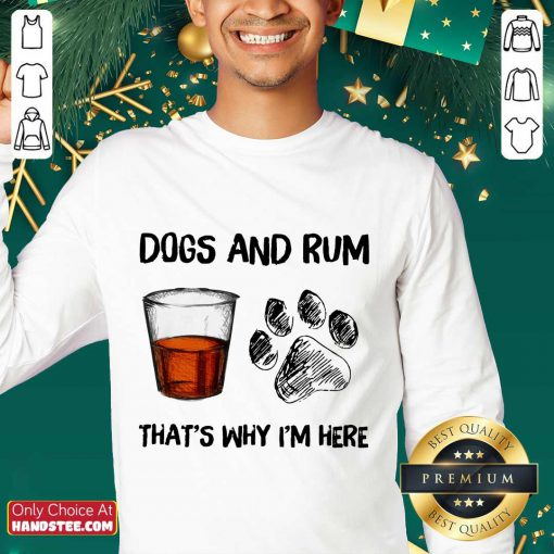 Dog And Rum That's Why I'm Here Sweater