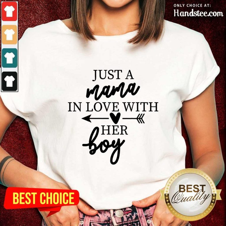 Enthusiastic Just A Mama In Love With Her Boy Ladies Tee
