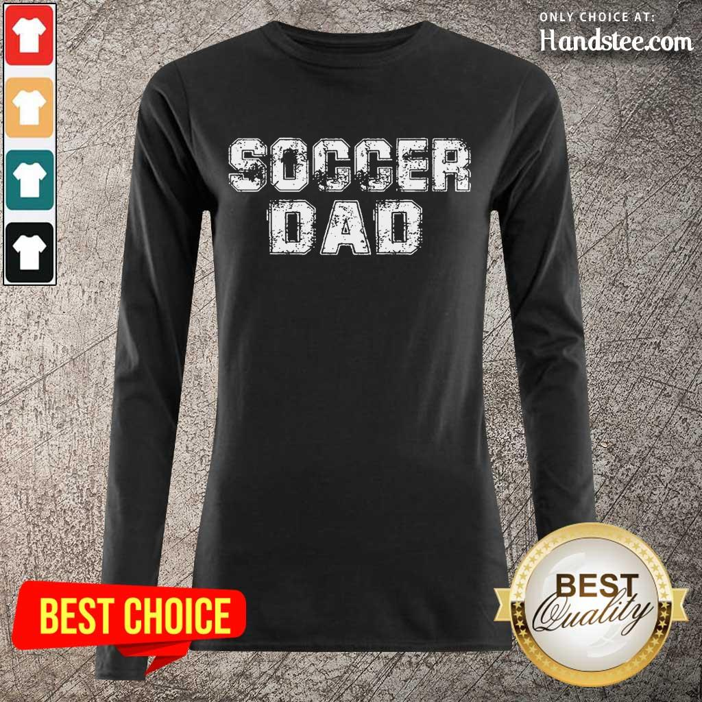 Enthusiastic Soccer Dad 2021 Long-Sleeved
