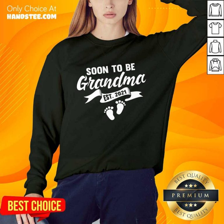 Excited Soon To Be Grandma Est 2021 Pregnancy Sweater