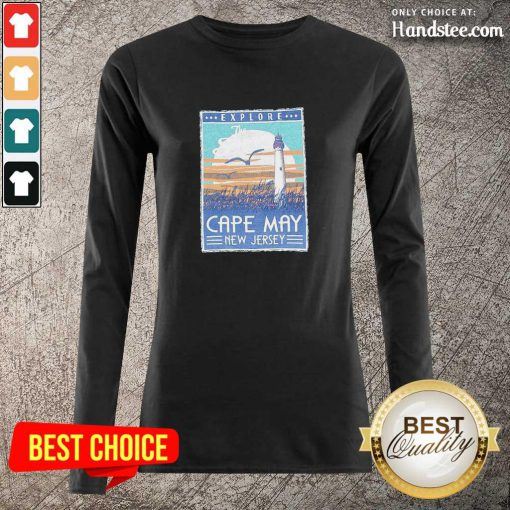 Funny Explore Cape May New Jersey Lighthouse Poster Long-Sleeved