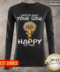 Funny Giraffe Hippie Whatever Makes Your Soul Happy Do That Long-Sleeved