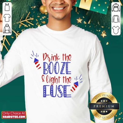 Great Drink Booze And Light The Fuse Sweater