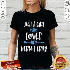 Great Just A Girl Who Loves Her Hermit Crab V-neck