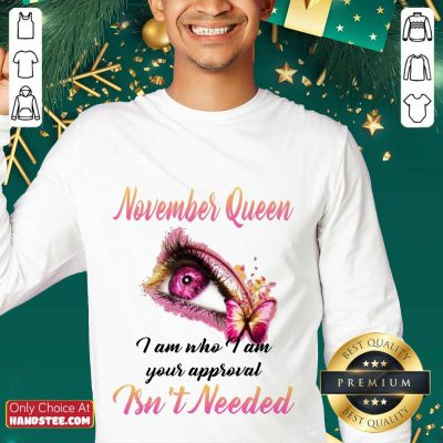 Hot Eye And Butterfly November Queen I Am Who I Am Your Approval Sweater