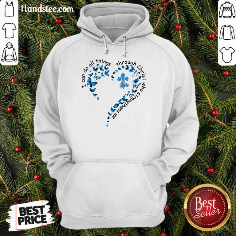 I Can Do All Things Through Christ Who Strengthens Me Cancer Heart Butterfly Hoodie