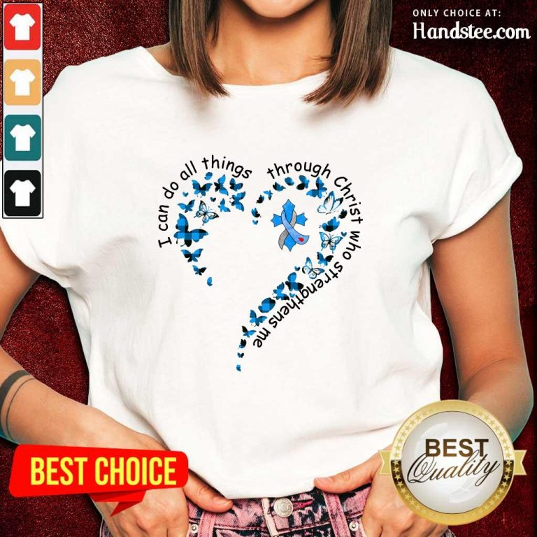 I Can Do All Things Through Christ Who Strengthens Me Cancer Heart Butterfly Ladies Tee