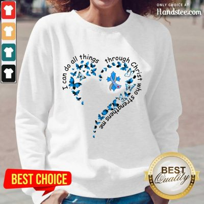 I Can Do All Things Through Christ Who Strengthens Me Cancer Heart Butterfly Long-Sleeved
