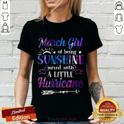 March Girl Sunshine Mixed With A Little Hurricane V-neck