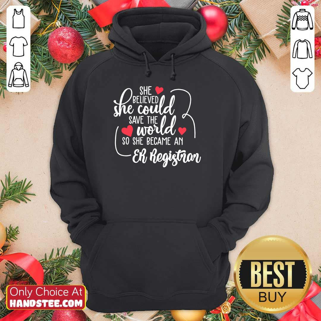 Top She Could Save The World So She Became A Er Registrar Hoodie