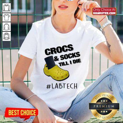 Crocs And Socks Till I Die Lab Tech V-neck