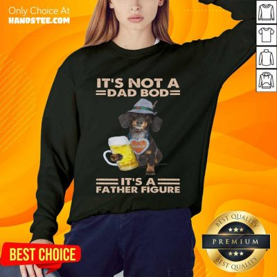 Dachshund Drink Beer Dad Bod Father Figure Sweater