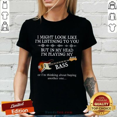 In My Head I'm Playing My Guitar Bass V-neck