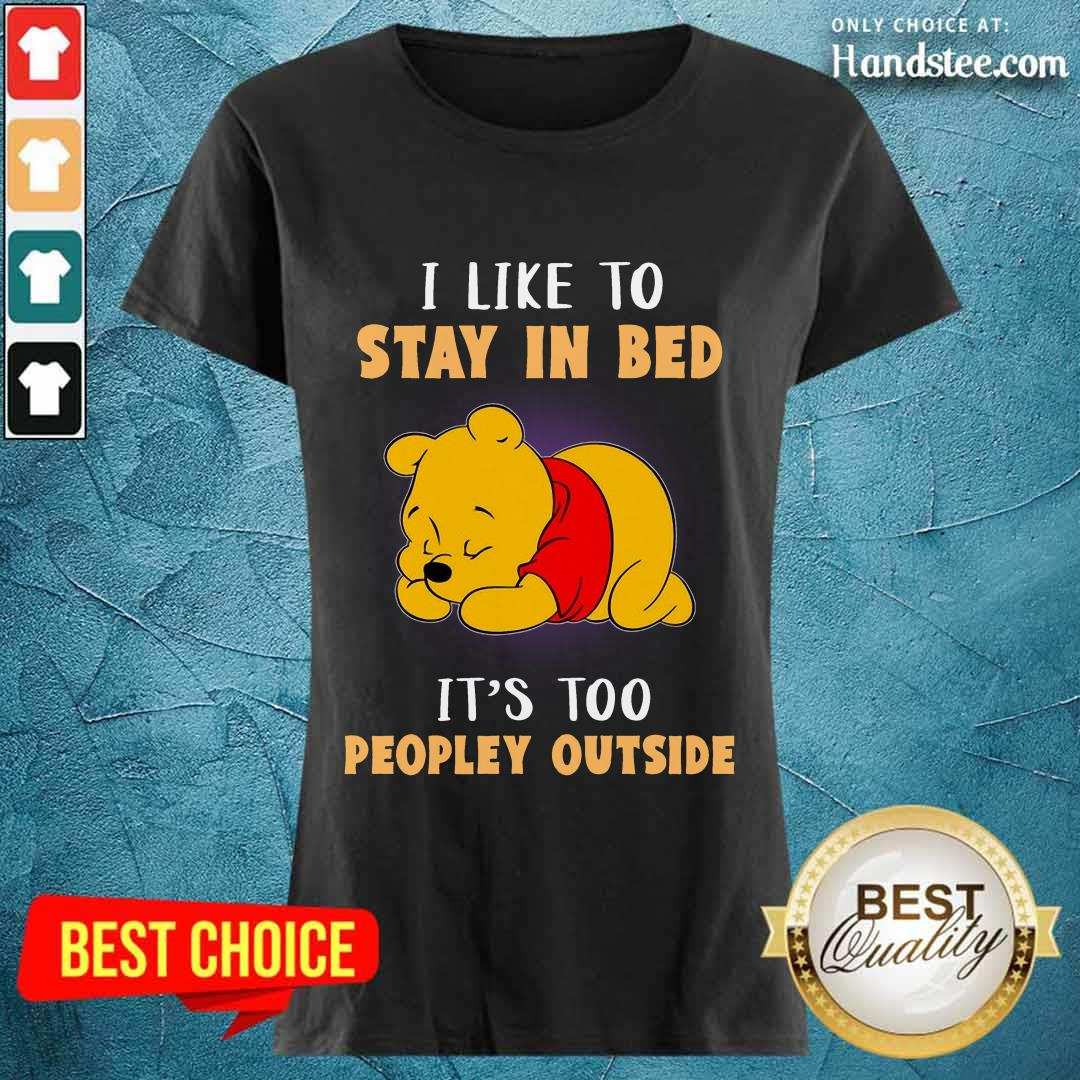 Pooh I Like To Stay In Bed Ladies Tee