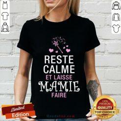 Reste Calme Et Laisse Mamie Faire V-neck