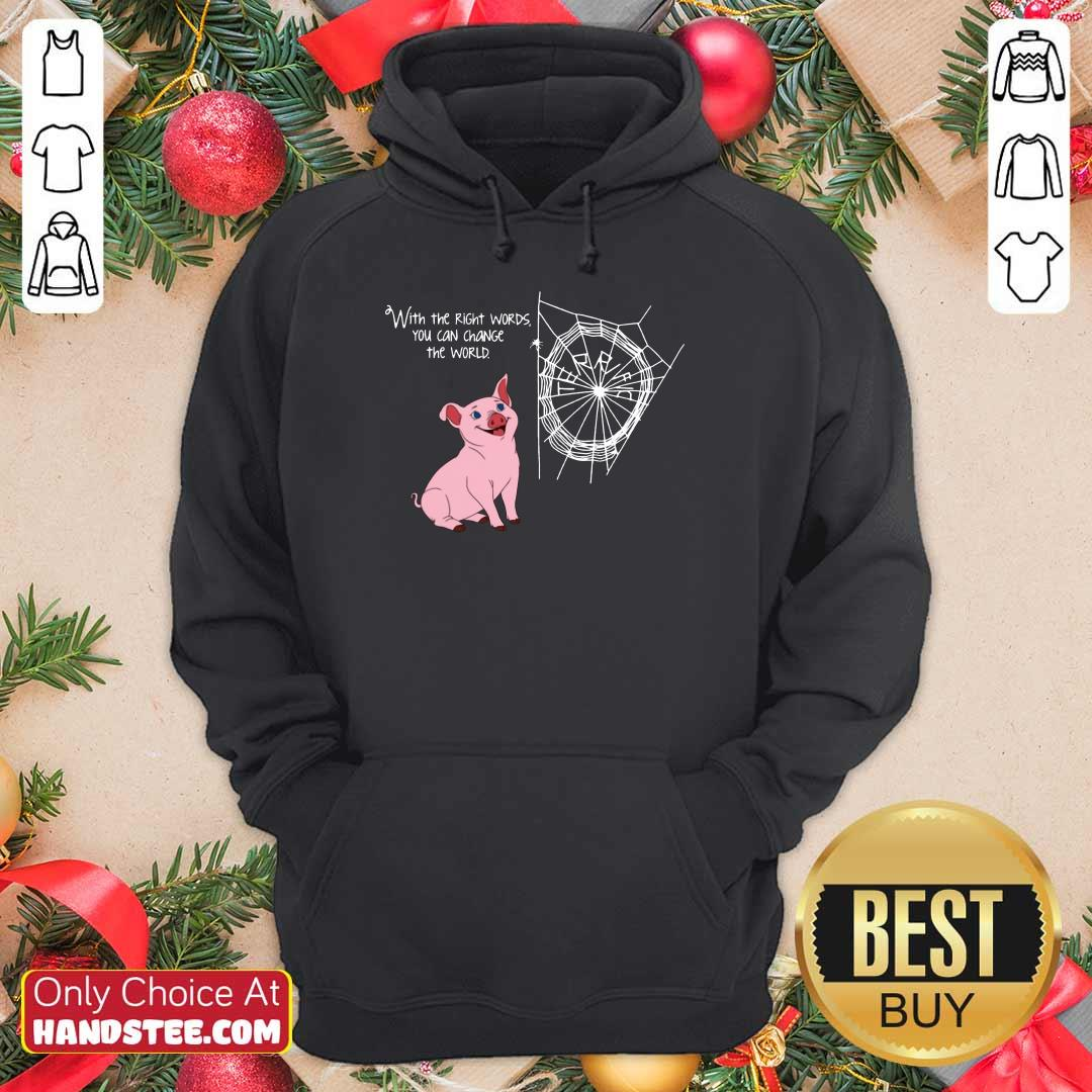 Right Words You Can Change The World Hoodie