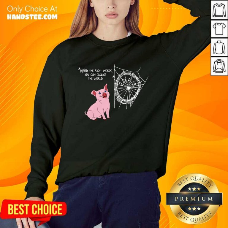 Right Words You Can Change The World Sweater