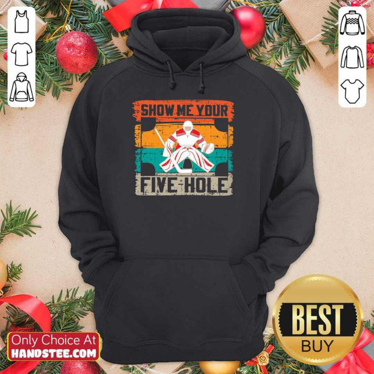 Show Me Your Five Hole Vintage Hoodie