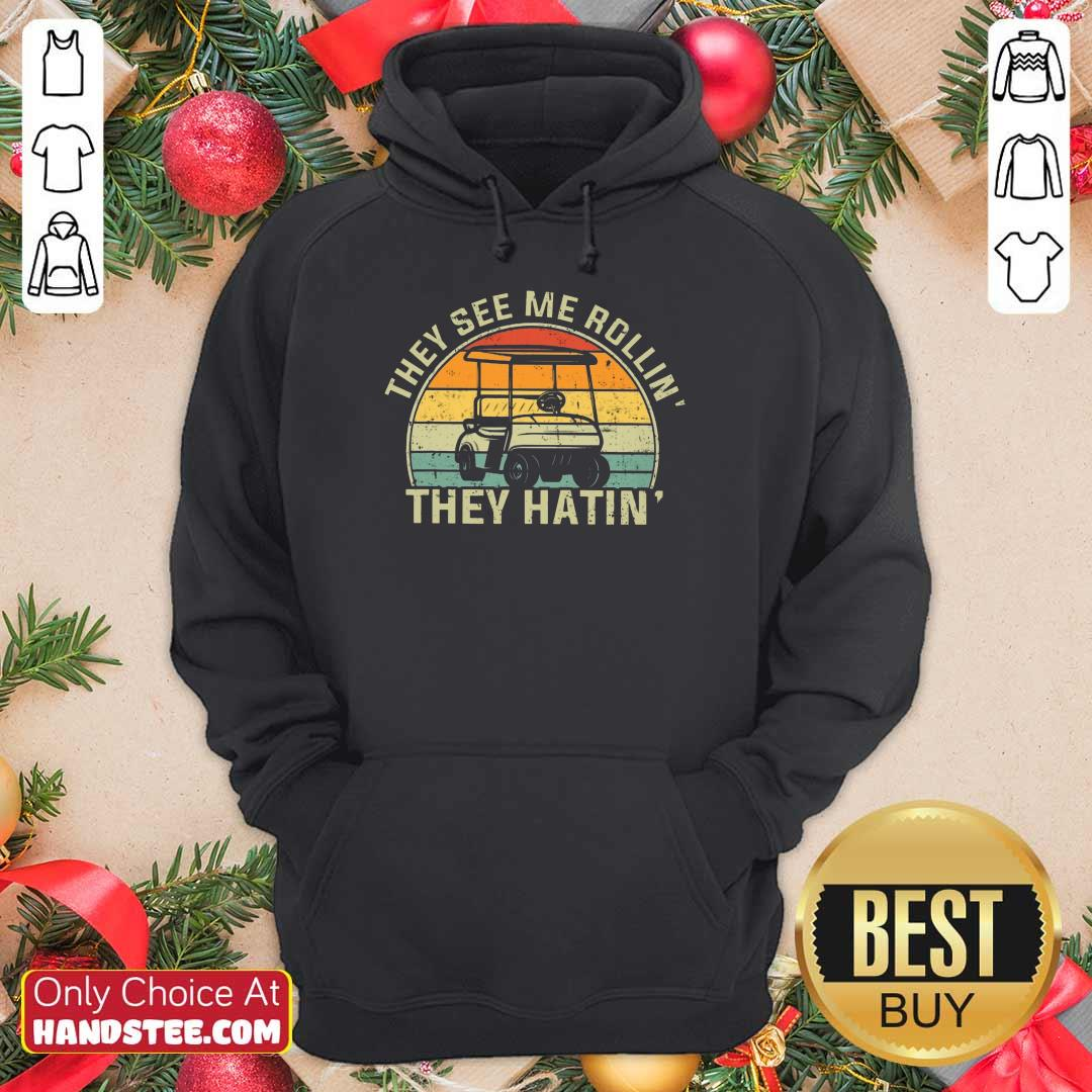 They See Me Rollin They Hatin Hoodie