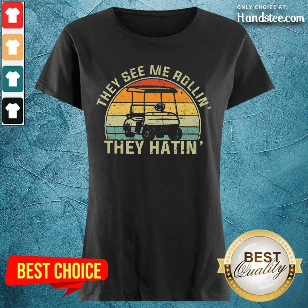 They See Me Rollin They Hatin Ladies Tee
