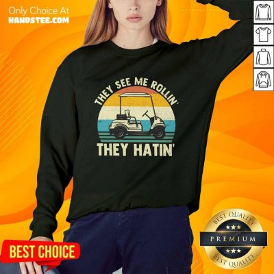 They See Me Rollin They Hatin Vintage Sweater