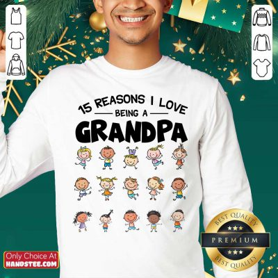 15 Reasons I Love Being Grandpa Sweater