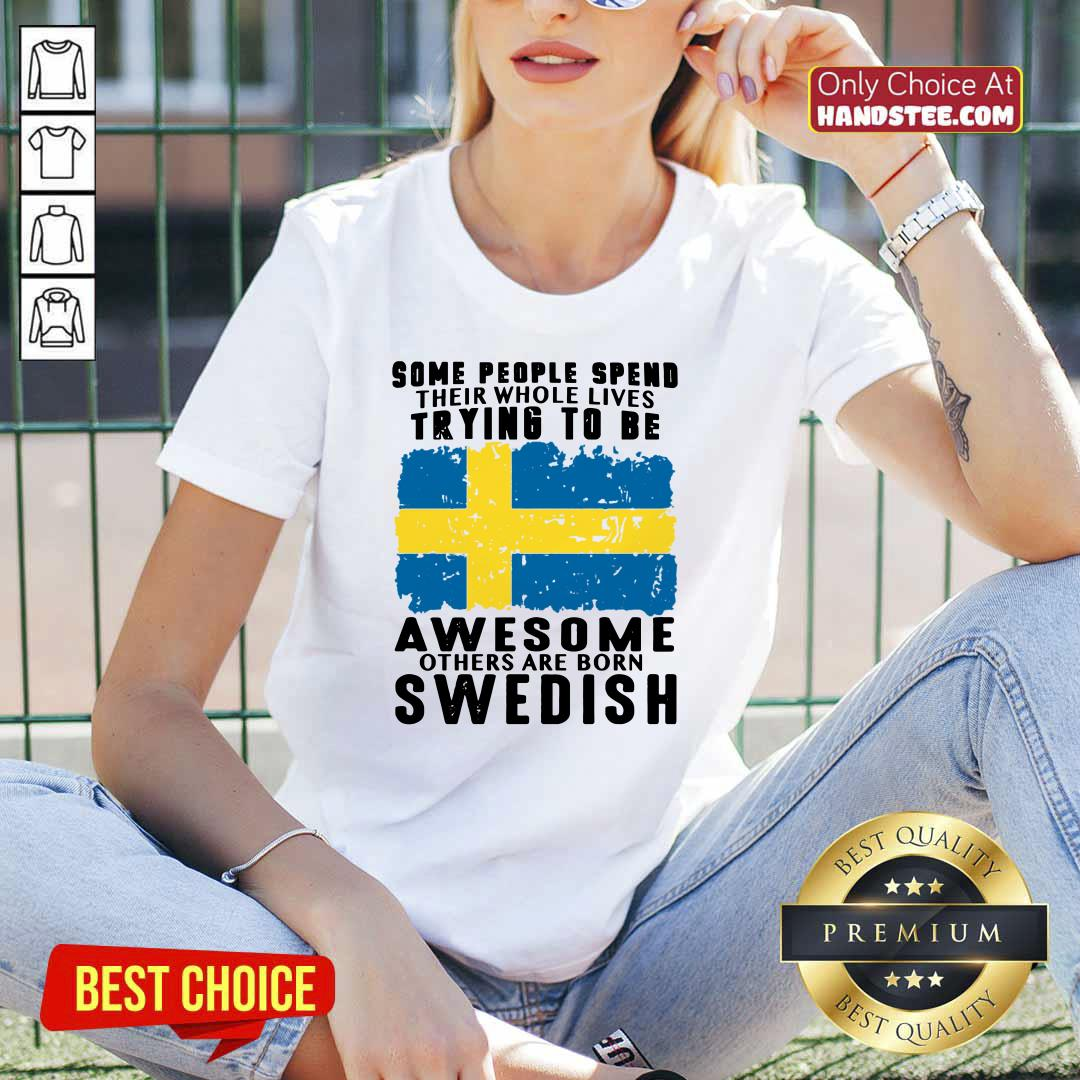 Awesome Others Are Born Swedish V-neck