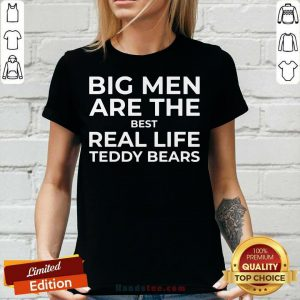 Big Men Are The Best Real Life Teddy Bears V-neck