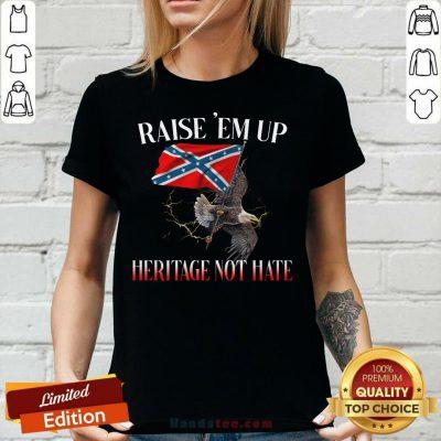 Eagle Raise Em Up Heritage Not Hate V-neck