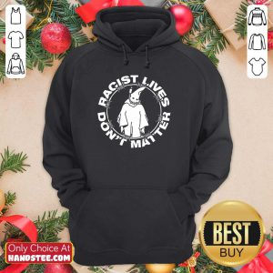 Ghost Racist Lives Don't Matter Hoodie