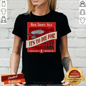 Hot Star Trek Red Ale It's To Die For V-neck