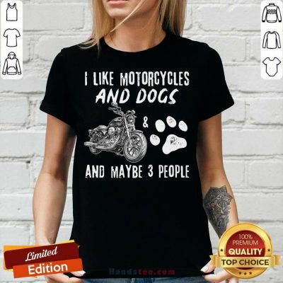 I Like Motorcycles And Dogs V-neck