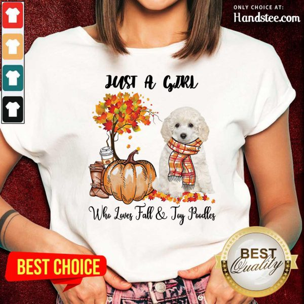 Just A Girl Who Loves Fall And Toy Poodle Ladies Tee