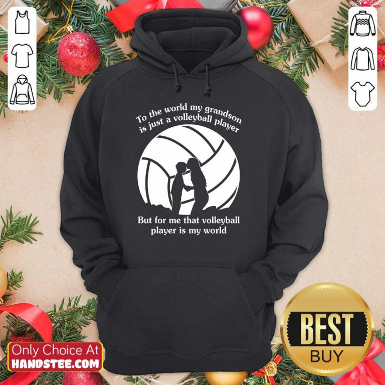 My Grandson Is Just A Volleyball Player Hoodie