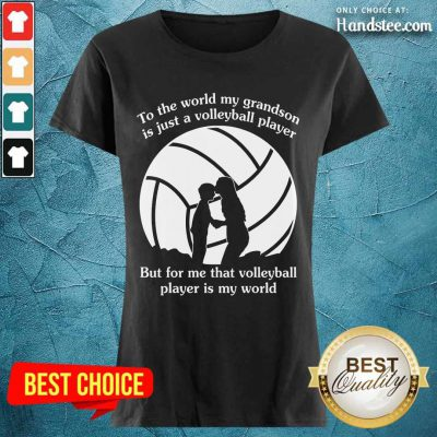 My Grandson Is Just A Volleyball Player Ladies Tee