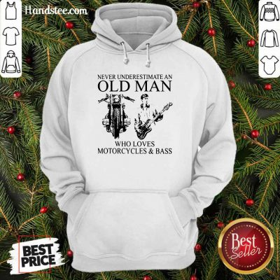 Old Man Loves Motorcycles And Bass Hoodie