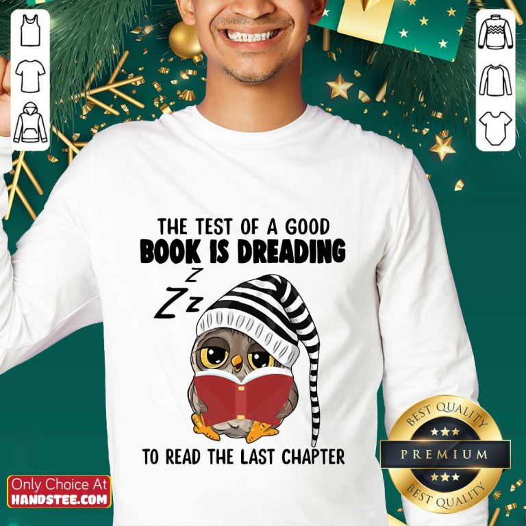 Owl The Test Of A Good Book Is Dreading Sweater