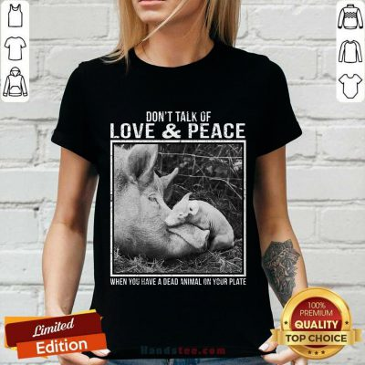 Pig Don't Talk Of Love And Peace V-neck