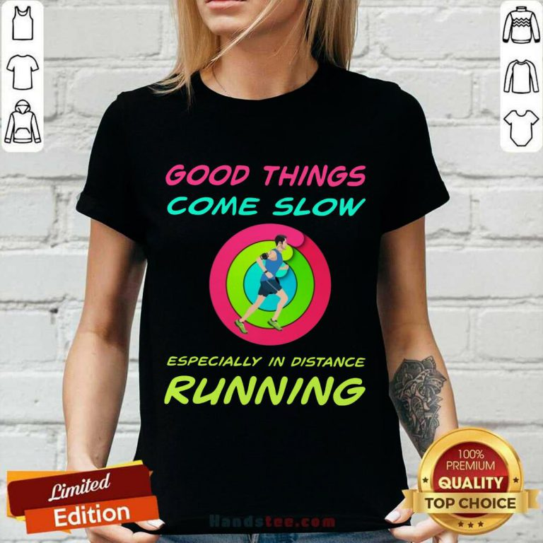 Running Good Things Come Slow V-neck