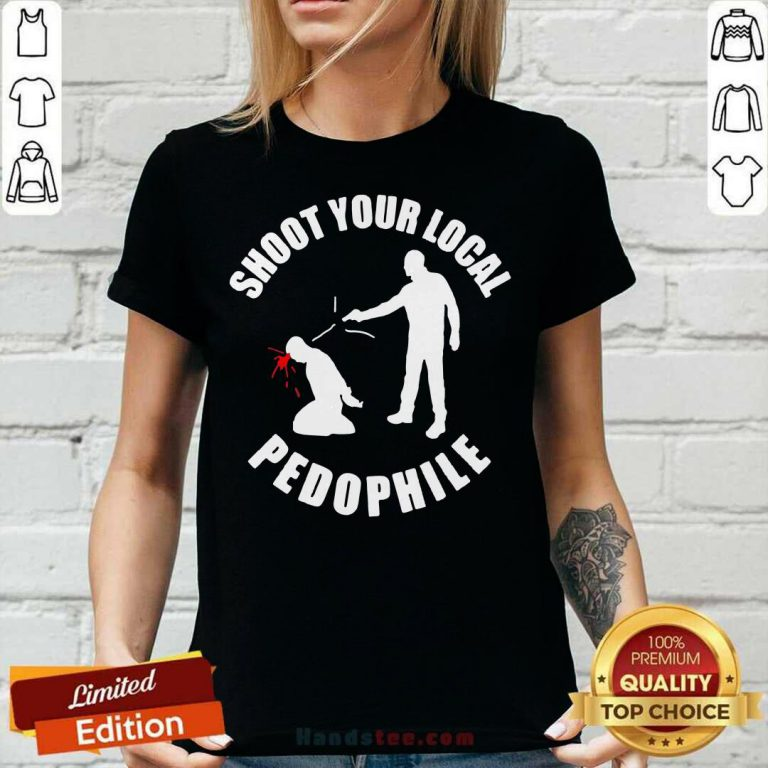 Shoot Your Local Pedophile V-neck