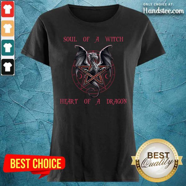 Soul Of A Witch Heart Of A Dragon Ladies Tee