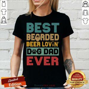 Top Best Bearded Beer Lovin' Dog Dad Ever Vintage V-neck