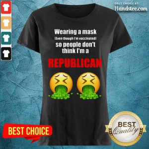 Wearing A Mask So People Don't Think I'm A Republican Ladies Tee